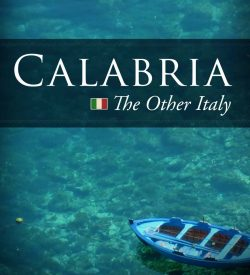 Calabria: The Other Italy