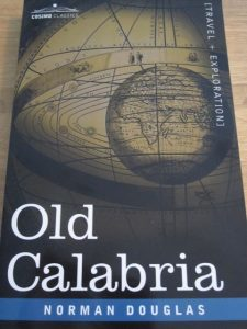 Old Calabria, Norman Douglas, Calabria travelogues
