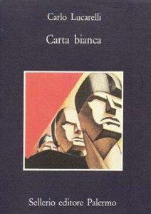 Carta bianca by Carlo Lucarelli